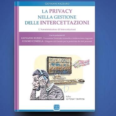 La privacy nella gestione delle intercettazioni